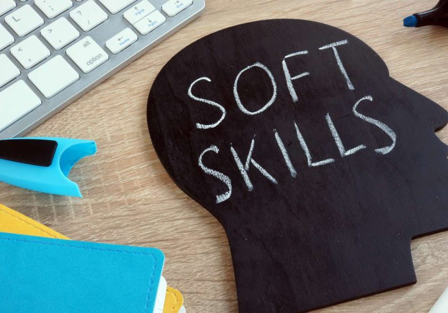 Soft Skills: Why Are They Important in the Workplace
